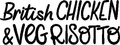 Chicken & Veg Risotto